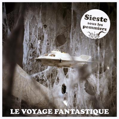 Sieste Le Voyage Fantastique