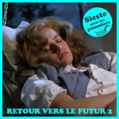 Sieste sous le pommiers - Retour Vers Le Futur 2